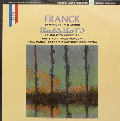 Franck: Symphony in D minor / Lalo: Overture to Le Roi D'Ys; Suite Nº1 from Namouna