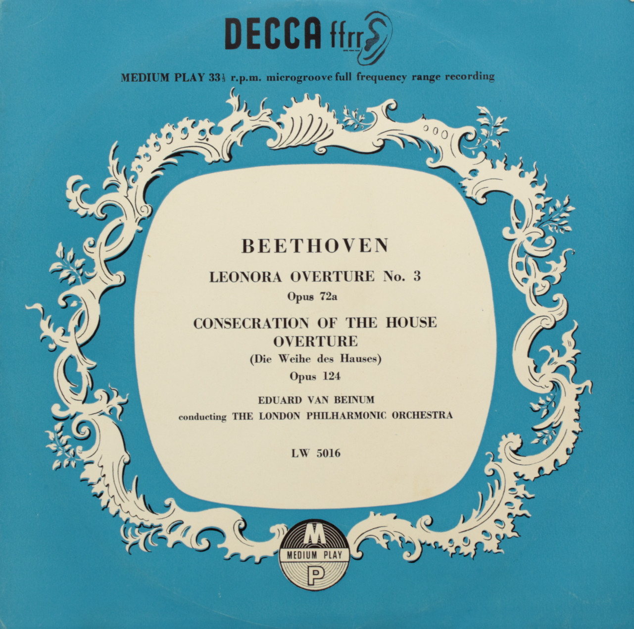 Beethoven: Leonora Overture No. 3 Opus 72a; Consecration of the House Overture (Die Weihe des Hauses