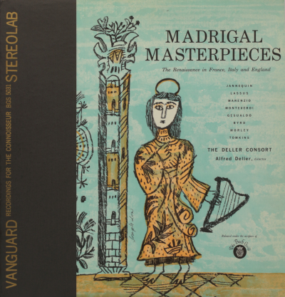 Madrigal Masterpieces - The Renaissance in France, Italy and England